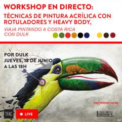 Viaja pintando con Dulk a Costa Rica: Workshop de técnicas de pintura acrílica con rotuladores y heavy body