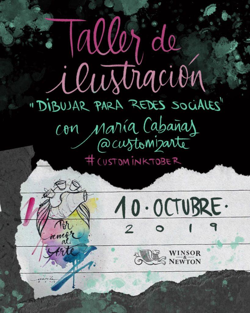 Taller CustomInktober - María Cabañas con Winsor & Newton
